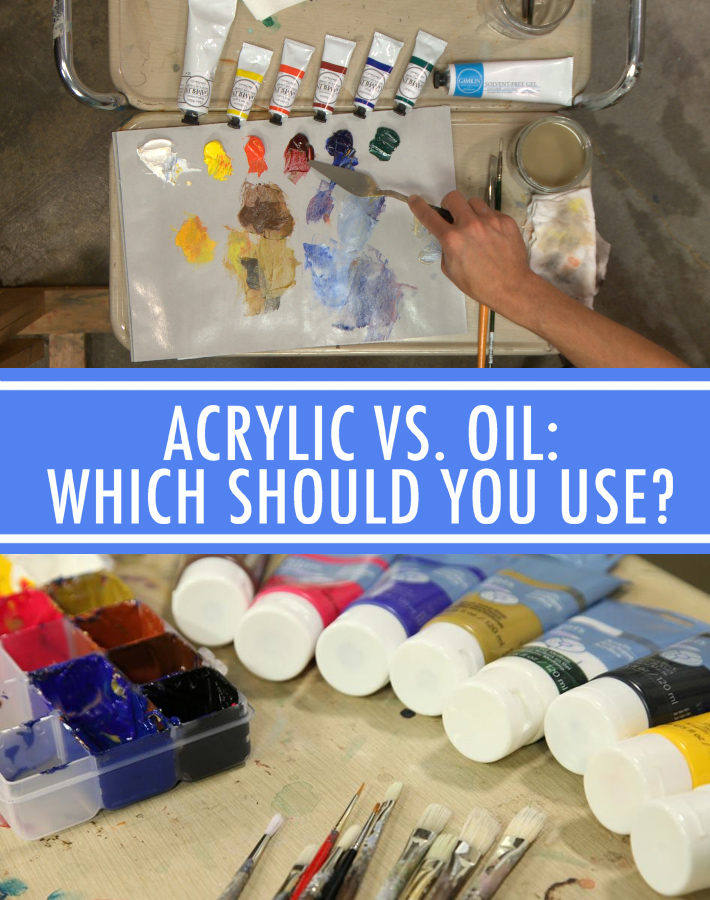 Acrylic paint versus Oil paint: